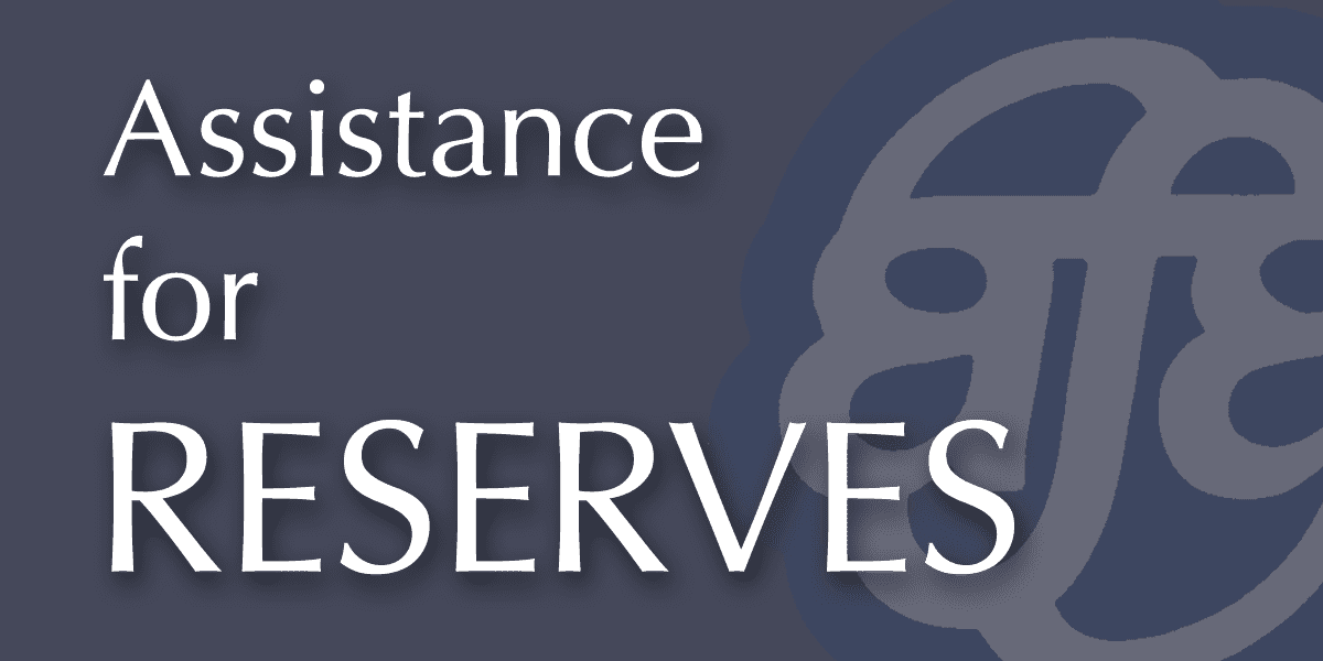 assistance for reserves