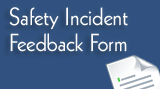 Safety Incident Feedback Form